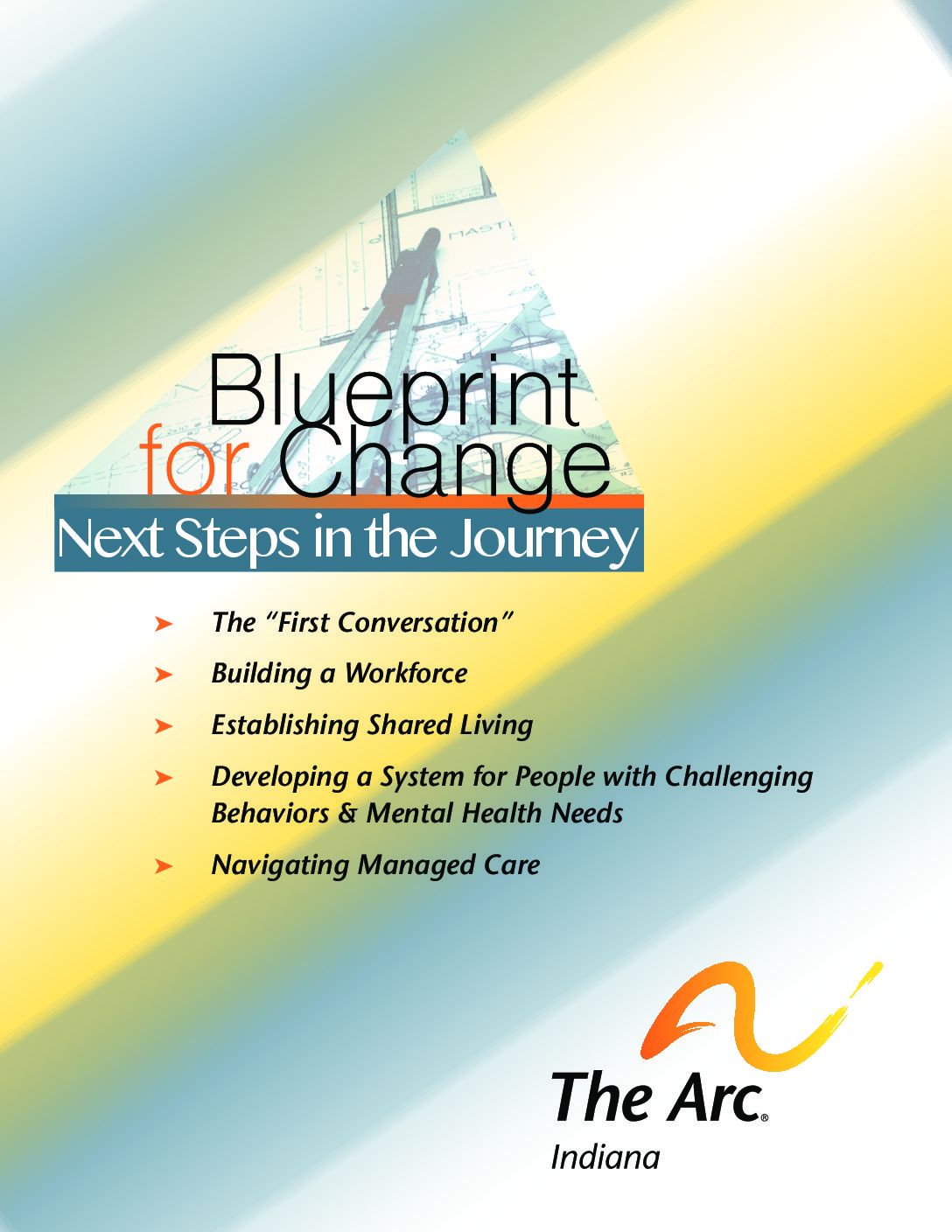Blueprint for change next steps in the journey the arc of indiana malvernweather Images